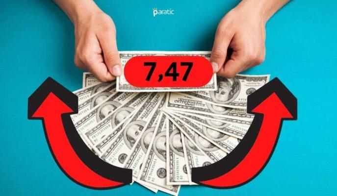 Güvenli Varlık Talebiyle Yükselen Dolar 7,47 Rekorunu Kırdı