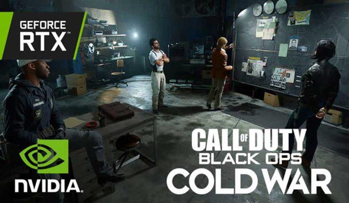 Nvidia'nın RTX Teknolojisinin Son Konuğu CoD: Black Ops Cold War Oldu