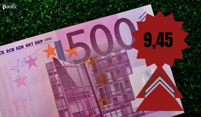 Euro 9,45'i Aşarak Zirveyi Tazelerken, Liradaki Değer Kaybı Sürüyor