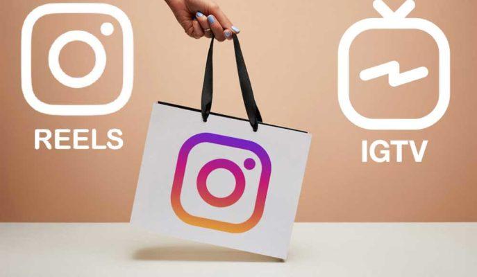 Instagram Alışveriş Özelliğini  Reels ve IGTV Bölümlerine Getirmeye Hazırlanıyor