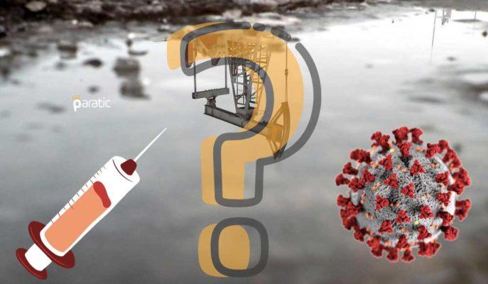IEA: Covid-19 Aşısının Petrol Piyasasını Kurtarma İhtimali Düşük