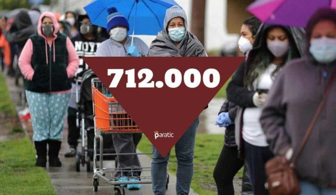 ABD İşsizlik Maaşı Başvuruları 712 Bine Gerilese de Hala Çok Yüksek