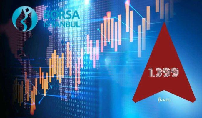 Dünya Borsalarından Pozitif Ayrışan BIST 100 Endeksi 1.400 Puana Dayandı