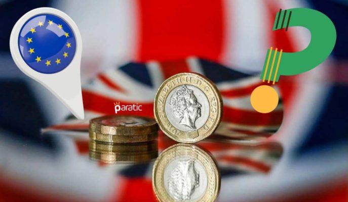 İngiltere ve AB'nin Anlaşma Açıklaması Beklenirken Sterlin Yükseliyor