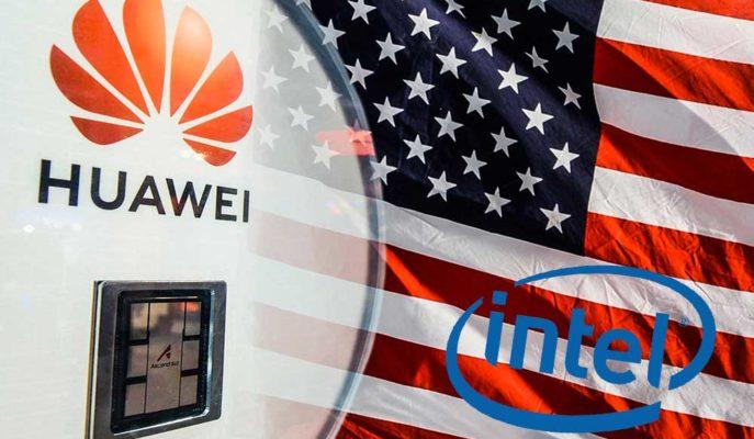ABD Yönetimi Intel Başta Olmak Üzere Bazı Huawei Tedarikçilerinin Lisansını İptal Etti