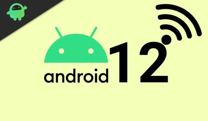 Android 12 Sürümüne Yakındaki Kişiler ile Wi-Fi Paylaşma Özelliği Gelebilir