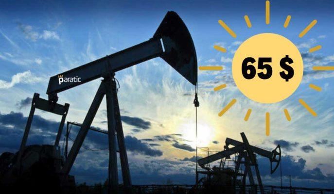 Brent Petrol, Bir Yıldan Uzun Süredir İlk Kez 65 Doları Gördü