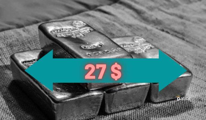 Ons Gümüş, Bir Süredir Takılı Kaldığı 27 Dolar Sınırını Aşamıyor