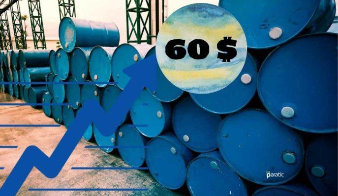 Petrol, ABD Ekonomisine Dair Pozitif Beklentilerle 60 Dolara Dayandı