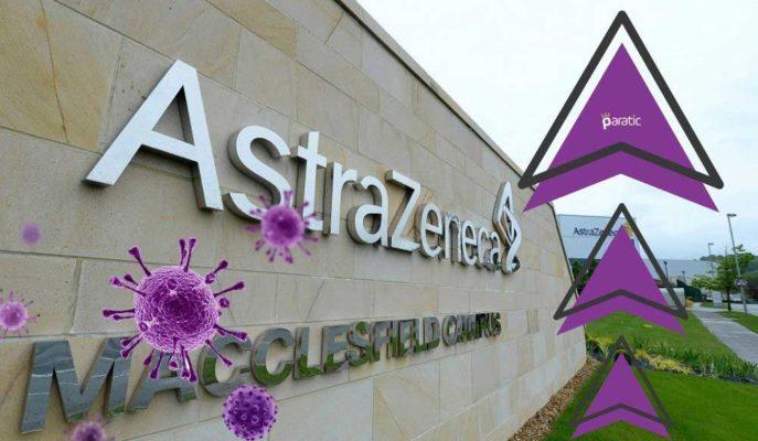 Pfizer ile Karma Aşı Denemelerine Başlayan AstraZeneca Hisseleri Yükseliyor