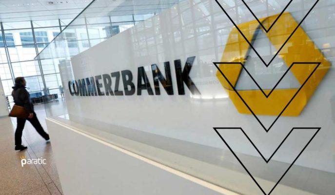 """""""Strateji 2024"""" Uygulamasına Başlayacak Commerzbank'ın Hisseleri Düşüyor"""