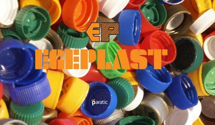 Ege Plastik'in Yatırım Teşvik Belgesi Güncellemesi Onaylandı