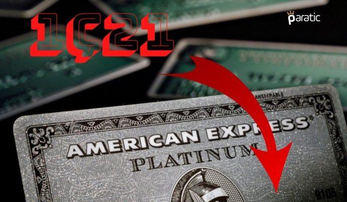 Amerikan Express Hisseleri 1Ç21 Finansallarıyla Açılış Öncesinde Düşüyor
