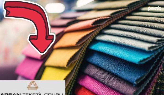 Arsan Tekstil Hisseleri Sermaye Artırımı Açıklamasıyla İvme Kaybetti