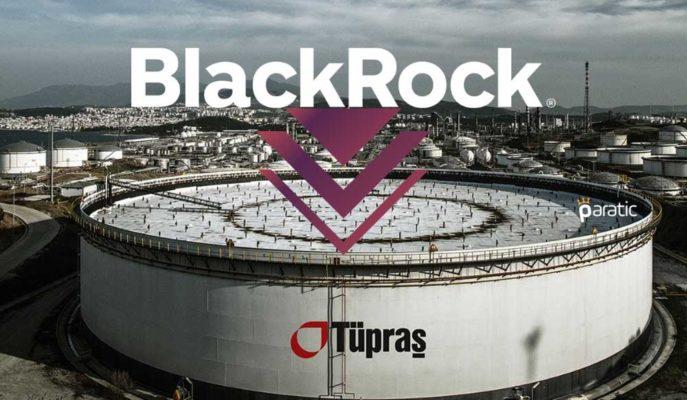 Tüpraş Hisseleri, BlackRock'ın Satış Haberinin Ardından Düşüşünü Hızlandırdı