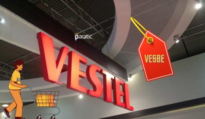 Vestel Elektronik VESBE Hissesi Satarken, Her İkisi de Ekside Seyrediyor