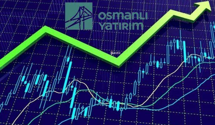 Kar Payı Açıklaması Yapan Osmanlı Menkul Hisseleri %5 Yükseldi