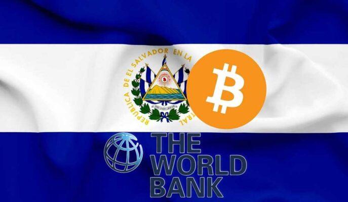 Dünya Bankası El Salvador'un Bitcoin Talebine Olumsuz Yanıt Verdi