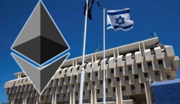 İsrail Dijital Para Testlerinde Ethereum Teknolojisinden Yararlanacak