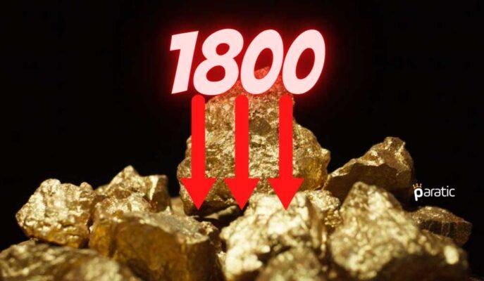 Ons Altın Yaklaşık 1,5 Ay Sonra 1800 Dolardan Geriledi