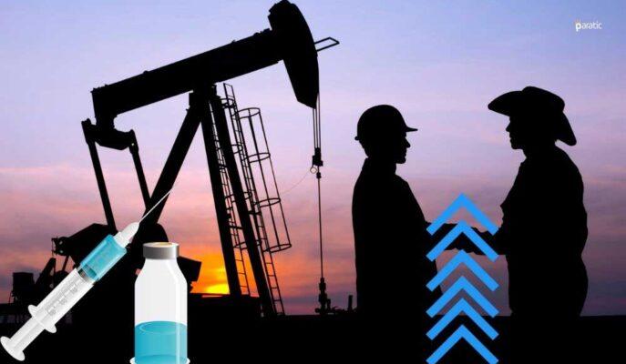 Petrol Fiyatları Küresel Aşılamanın Hızlanmasıyla Yükselişini Sürdürüyor