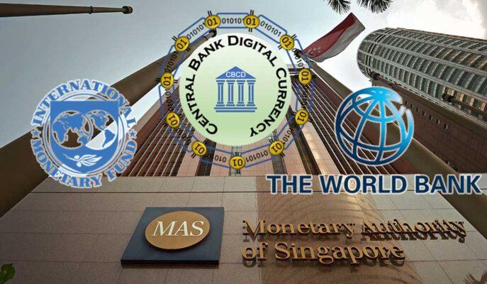 Singapur Dijital Paralar için IMF ve Dünya Bankası ile Birlikte Çalışacak