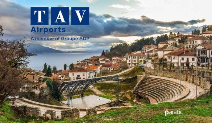 TAV, Kuzey Makedonya'da Yaklaşık 50 Milyon Euro Yatırım Yapacak