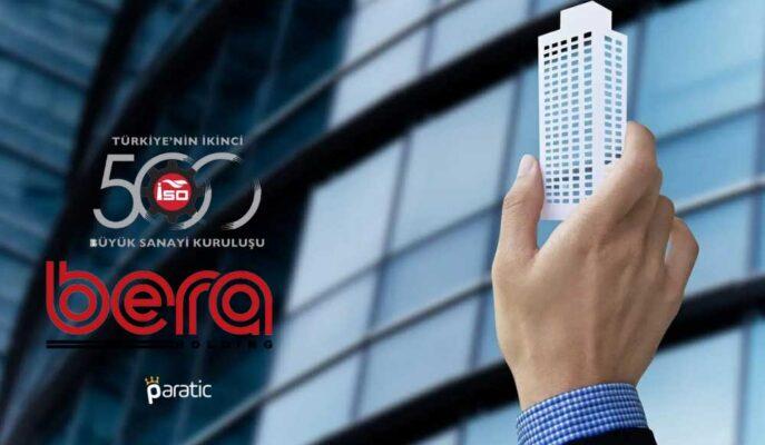 Bera Holding'ten Türkiye'nin İkinci 500 Büyük Sanayi Kuruluşu Açıklaması Geldi