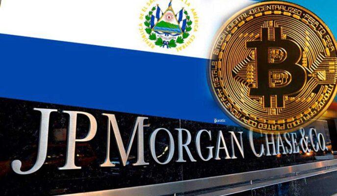 JPMorgan: El Salvador'a, Bitcoin Kullanımı Nedeniyle Yaptırım Uygulanabilir