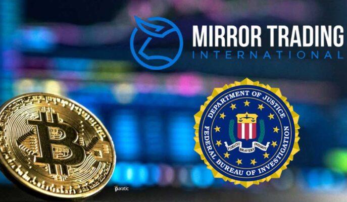 FBI, Mirror Trading'in Kripto Dolandırıcılık Soruşturmasına Katılıyor