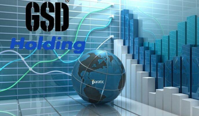 GSD Holding Gelir Tablosunu Açıklarken, Hisseleri Artıda Fiyatlanıyor