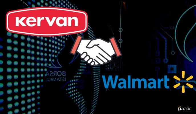 Kervan Gıda Hisseleri Walmart ile Yeni İş İlişkisiyle Sert Yükseldi