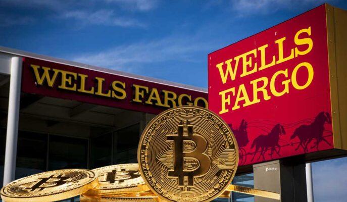 Wells Fargo Zengin Müşterileri için Bitcoin Fonu Başlatıyor