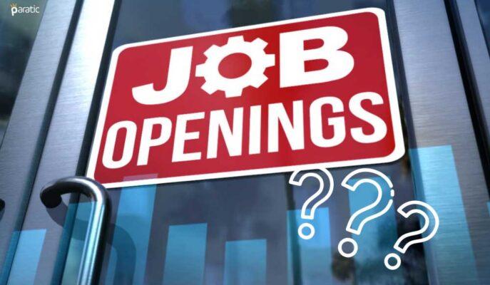 ABD'de Açık İş Sayısı Temmuz'da 10 Milyon 934 Bine Çıktı