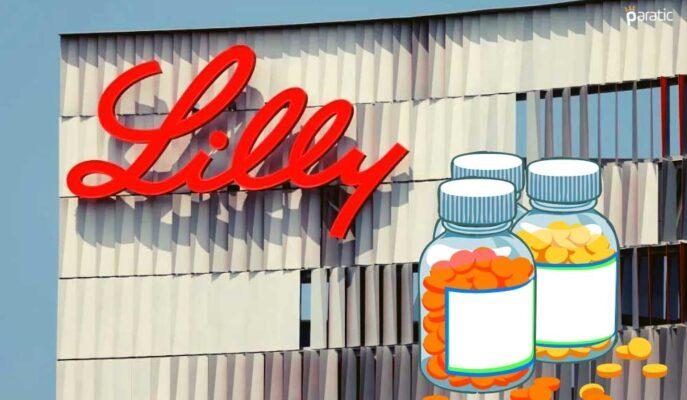 Eli Lilly Hisseleri Covid İlacına FDA Onayıyla Yükseliyor