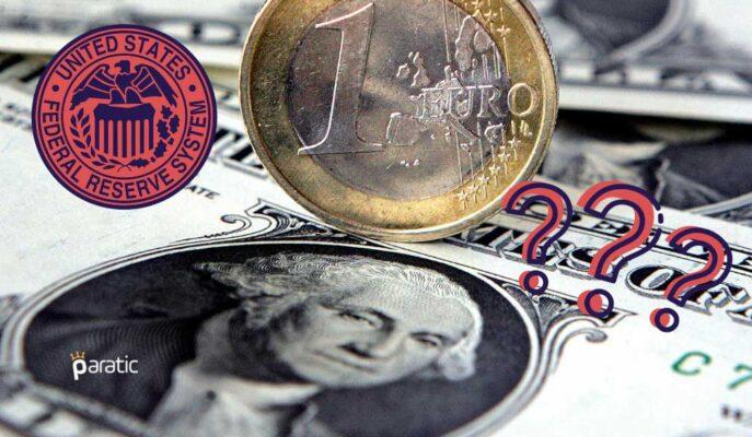 EUR/USD Paritesi, Tamamen FED'e Odaklanan Piyasalarla Geriliyor