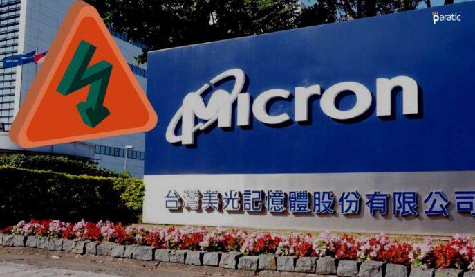 Micron Hisseleri Beklenti Üstü Kazanca Rağmen Açılış Öncesi Düştü