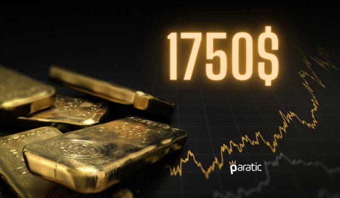 Ons Altın Haftalık Zirveyi Gördükten Sonra 1750 Dolara Doğru İlerliyor